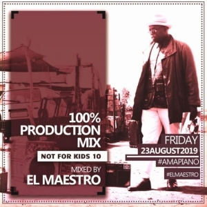 El Maestro - 100% Production Mix (Not ForKids 10)